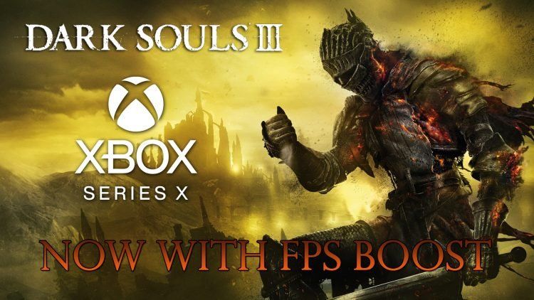Dark Souls III Now Has FPS Boost on Xbox Series X|S