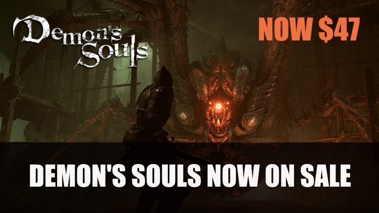 Demon's Souls Now on Sale for $47