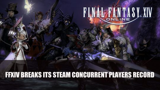 Final Fantasy XIV Breaks Its Steam Concurrent Players Record