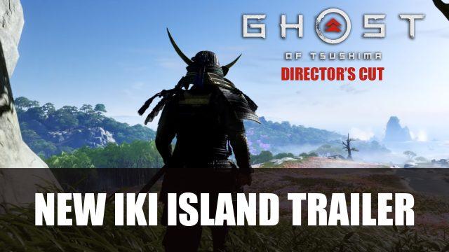 Director's Cut ghost Tsushima and Iki Island new Video