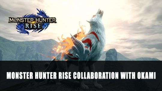 Monster Hunter Rise Next Collaboration with Okami
