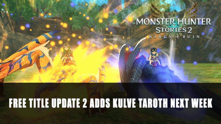 Monster Hunter Stories 2 To Add Kulve Taroth in Co-Op Quests Next Week
