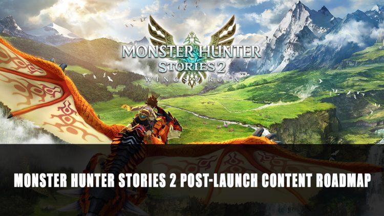 Capcom Outlines Monster Hunter Stories 2's Post-Launch Content Roadmap