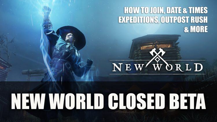 New World Closed Beta: How to Join, Details, Date and Time