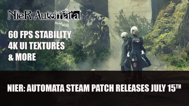 NieR Automata steam patch releases July 15th Top RPG News Of The Week: July 18th (Final Fantasy 7 Remake, Path of Exile, Persona and More!)