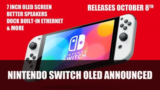 Nintendo Announces Switch OLED Model Releasing October 8th