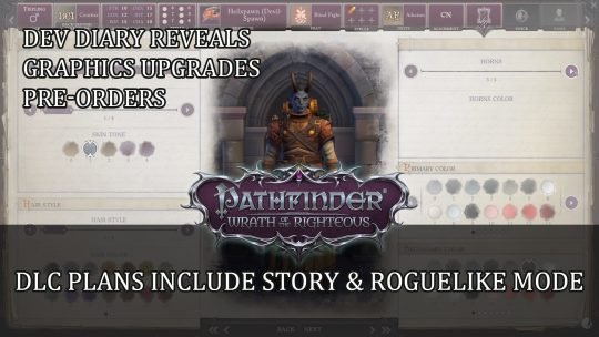Pathfinder Wrath of the Righteous Dev Diary Reveals Upgraded Graphics; DLC Plan Details Include Roguelike Mode