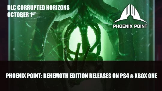 Phoenix Point: Behemoth Edition Releases on PS4 and Xbox One October 1st, PS5 & Xbox Series Later