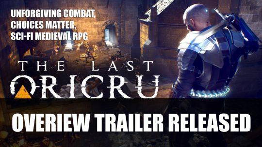 The Last Oricru Gets Overview Trailer