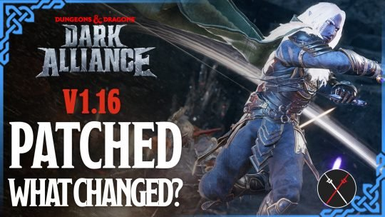 Dark Alliance Patch Notes V1.16 Breakdown: New Changes And What We Want To See Next