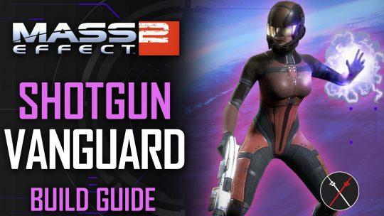 Vanguard Build Guide | Mass Effect 2 Legendary Edition