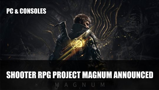Project Magnum A Looter Shooter RPG for PC and Consoles Announced By Nexon Korea