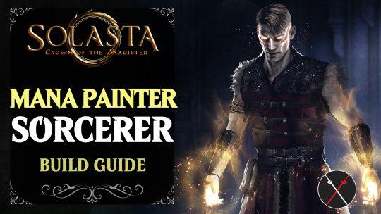 Solasta Sorcerer Build Guide | Mana Painter Class Guide