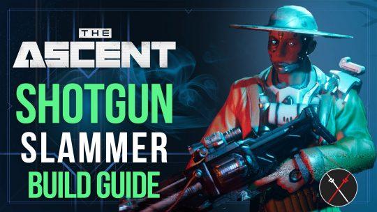 The Ascent Best Builds: Shotgun Slammer Build Guide
