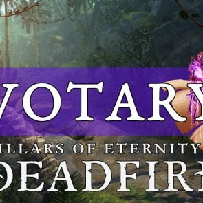 votary-build-pillars-of-eternity-2-deadfire-guide
