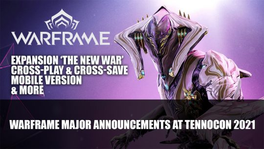 TennoCon 2021 Top Warframe Announcements: New Expansion, Warframes, Cross-Play and More!