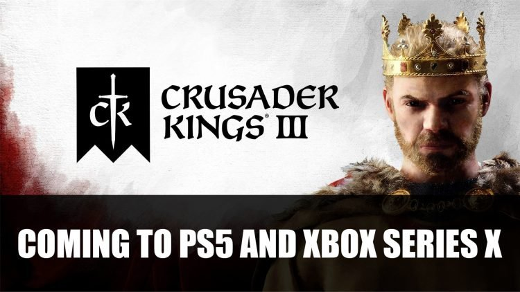Crusader Kings 3 Is Coming to Playstation 5 and Xbox Series X