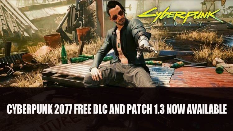Cyberpunk 2077 Free DLC and Patch 1.3 Now Available