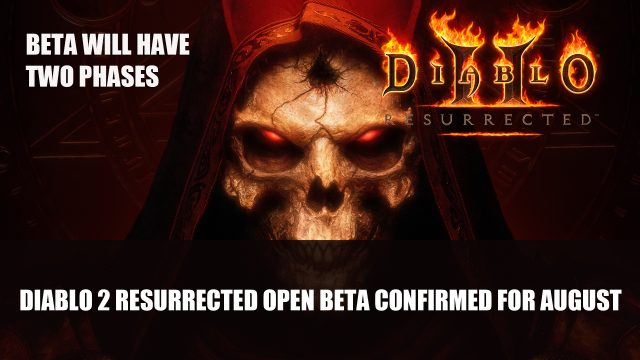 Diablo 2 Resurrected Open Beta confirmed for August 1 Top RPG News Of The Week: August 8th (Elden Ring, Diablo 2 Resurrected, New World and More!)
