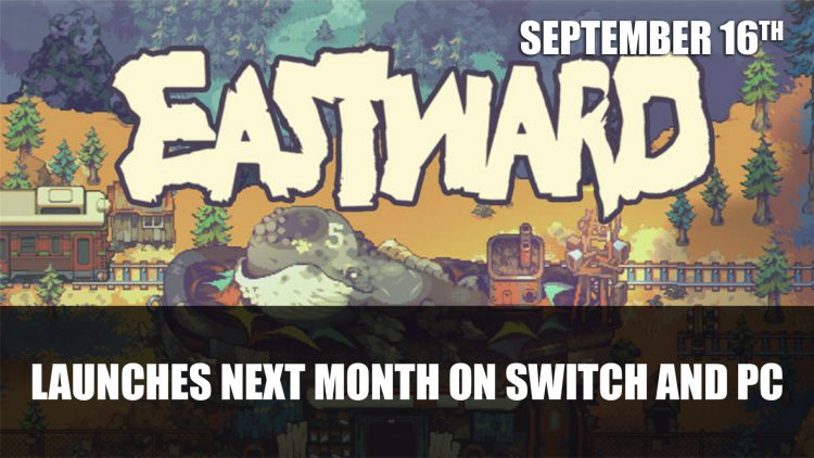 Eastward Launches Next Month as a Nintendo Switch Timed Console Exclusive