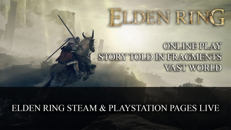 Elden Ring Now Appearing on Steam and Playstation Store