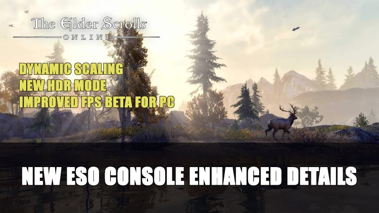 Elder Scrolls Online Console Enhanced Edition New Details Announced