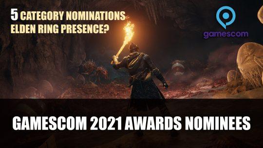 Elden Ring Leads Gamescom 2021 Awards Nominees