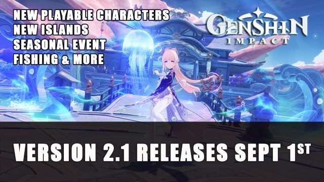 Genshin Impact Version 2.1 Releases Sept 1st Top RPG News Of The Week: August 22nd (Elder Scrolls V Skyrim, Mortal Shell, Black Myth: Wukong and More!)