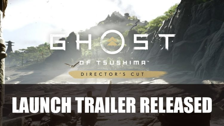 Ghost of Tsushima Director's Cut Launch Trailer Released