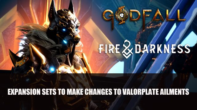 Godfall Fire Darkness Expansion Sets to Make Changes to Valorplate Ailments Top RPG News Of The Week: August 8th (Elden Ring, Diablo 2 Resurrected, New World and More!)
