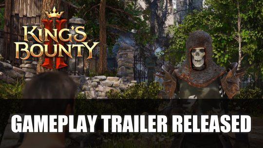 King's Bounty II Gets Gameplay Trailer