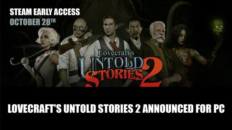 Lovecraft's Untold Stories 2 Announced for PC