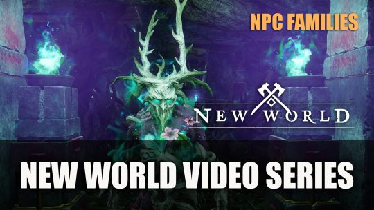New World Launches New Series Detailing NPC 'Families'