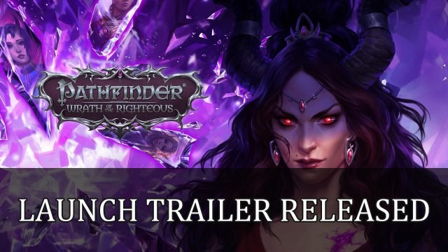 Pathfinder Wrath of the Righteous Launch Trailer Released Top RPG News Of The Week: August 29th (Elden Ring, Starfield, Marvel's Midnight Suns and More!)
