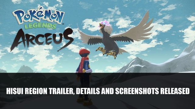 Pokemon Legends Arceus Hisui Region Trailer Details and Screenshots Released Top RPG News Of The Week: August 22nd (Elder Scrolls V Skyrim, Mortal Shell, Black Myth: Wukong and More!)