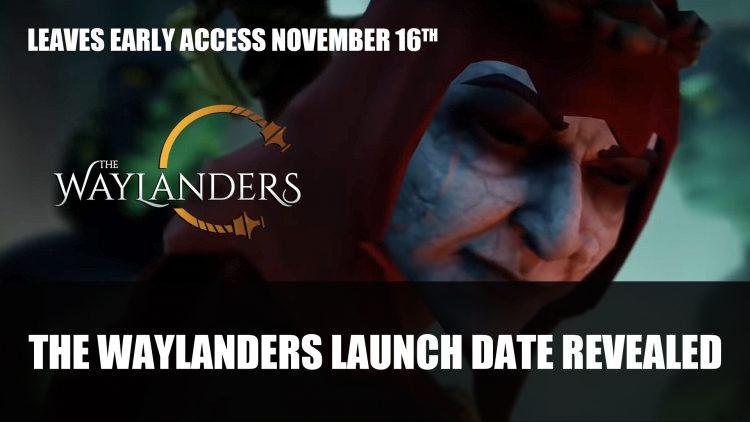 The Waylanders Releases November 16th 2021