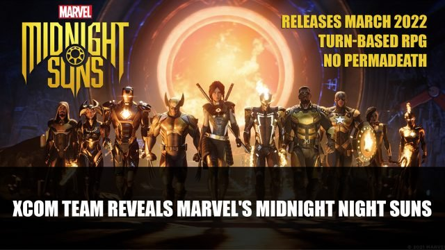 XCOM Team reveals Marvels Midnight Night Suns Top RPG News Of The Week: August 29th (Elden Ring, Starfield, Marvel's Midnight Suns and More!)