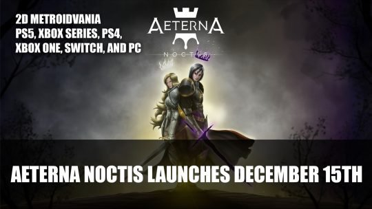 Aeterna Noctis Launches December 15th for PS5, Xbox Series, PS4, Xbox One, Switch, and PC