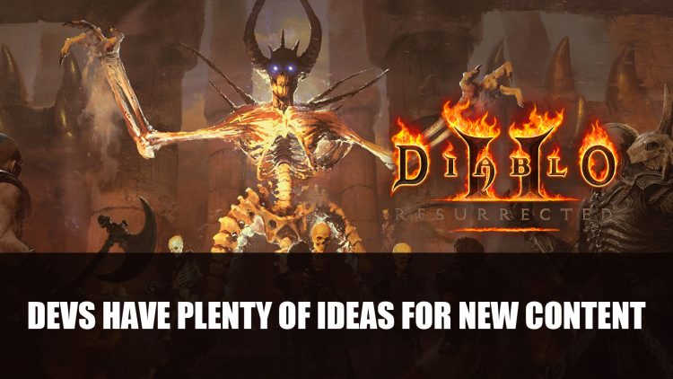 Diablo 2 Resurrected Devs Share They Have Plenty of Ideas for New Content