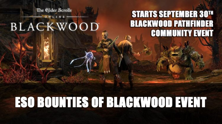 Elder Scrolls Online Bounties of Blackwood Event Starts September 30th