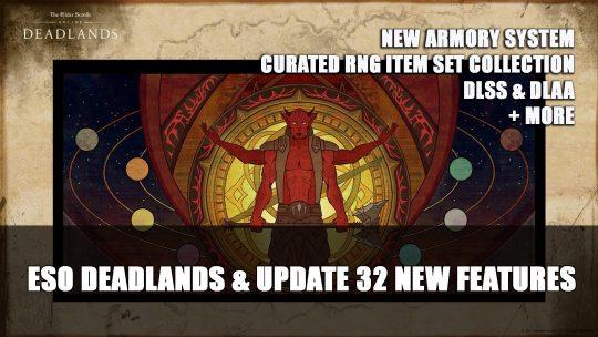 Elder Scrolls Online Deadlands & Update 32 New Features Preview