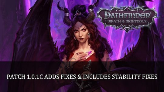 Pathfinder Wrath of the Righteous Patch 1.0.1c Adds Fixes and Includes Stability Fixes
