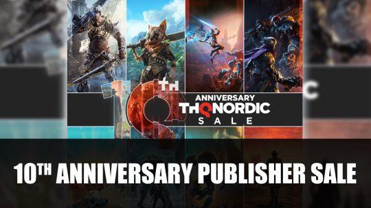 THQ Nordic Celebrates 10 Year Anniversary Across Platforms