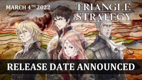 Triangle Strategy Releases March 4th 2022