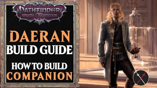 Daeran Build Pathfinder Wrath of the Righteous Guide