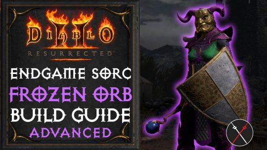 Sorceress Build Guide Diablo 2 Resurrected | Frozen Orb Sorc