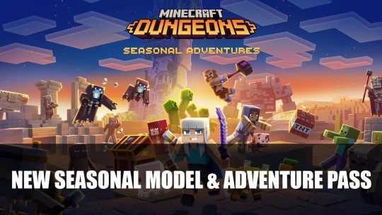 Minecraft Dungeons is Getting New Seasonal Model and Battle Pass