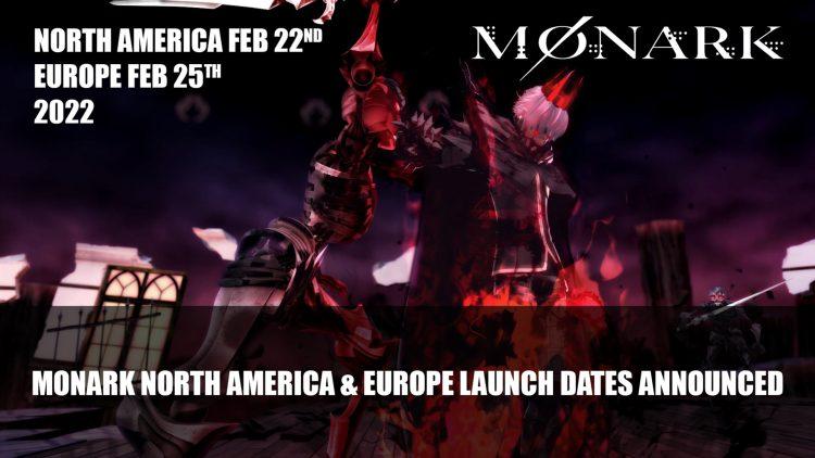 Monark 22 Şubat 2022'de Kuzey Amerika'da, 25 Şubat'ta Avrupa'da Piyasaya Sürülüyor