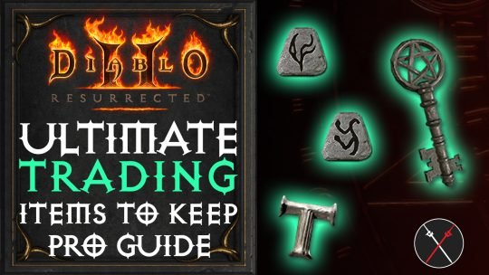 Diablo 2 Resurrected Trading Guide: Item Value, What to Keep, How to Trade
